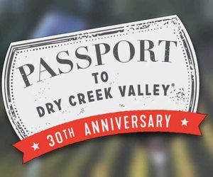 Dry Creek Valley's 30th Anniversary